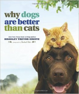 Why dogs are better than cats photography book
