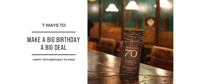 7 Ways to make a big birthday a big deal | Mike's 70th Birthday Party | Chapel Hill, North Carolina
